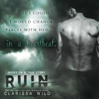 Clarissa Wild: Ruin